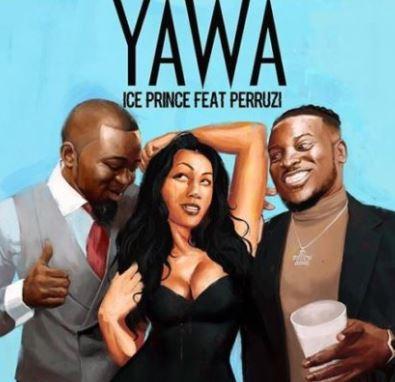 Ice Prince – Yawa Feat. Peruzzi