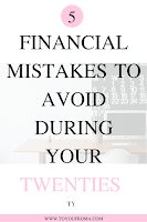 the top 5 financial mistakes to avoid during your twenties