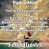 Feliz Jueves - Padre Mío   Hoy te invito a entrar en mi hogar...