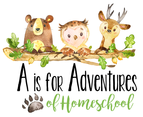 A Is For Adventures Of Homeschooling