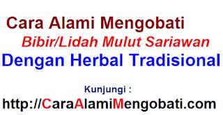 Cara alami mengobati bibir/lidah mulut sariawan dengan herbal tradisional
