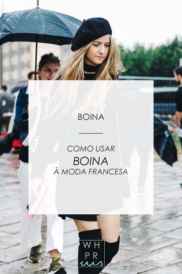 BOINA | COMO USAR BOINA À MODA FRANCESA