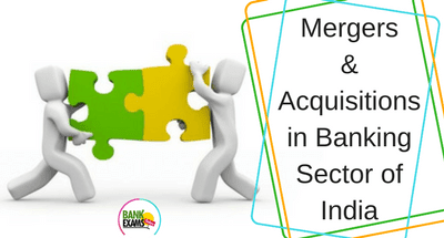 Mergers and Acquisitions in Banking Sector of India