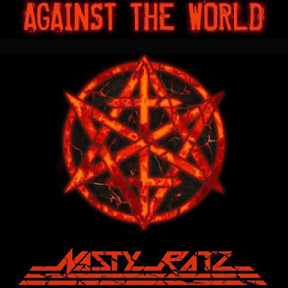 "Το single των Nasty Ratz ""Against The World"""