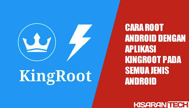 Cara root android dengan aplikasi kingroot