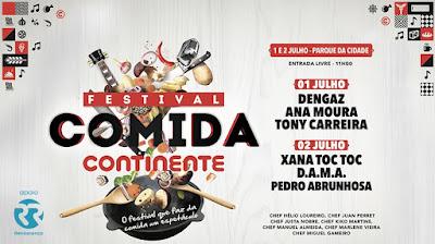 Resultado de imagem para FESTIVAL DA COMIDA CONTINENTE LEVA MÚSICA À CIDADE INVICTA