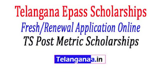 Telangana Epass 2017-18 Scholarships Fresh/Renewal Application Online Registration Process Online Status for TS Post metric Scholarships