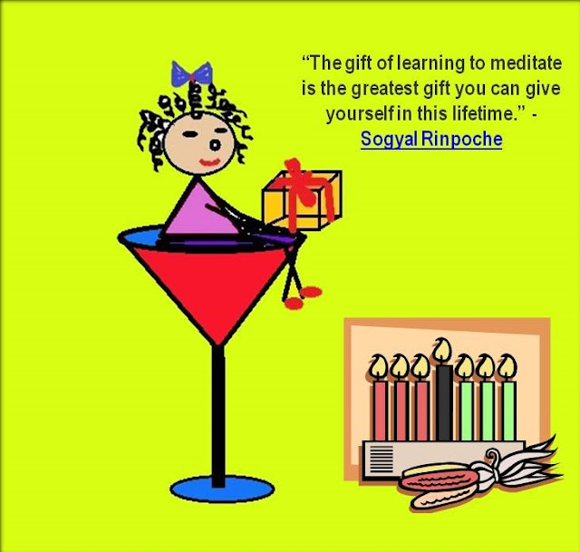 """The gift of learning to meditate is the greatest gift you can give yourself in this lifetime"" ~Sogyal Rinpoche"