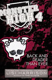 Monster High Back and Deader Than Ever Book Item