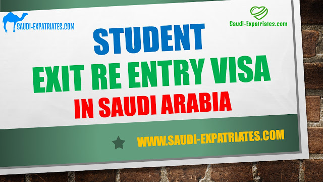 Student Exit Re Entry Visa in Saudi Arabia