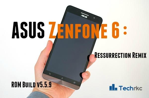 [5.1.1][ZenFone 6] Resurrection Remix 5.5.9 Lollipop Rom