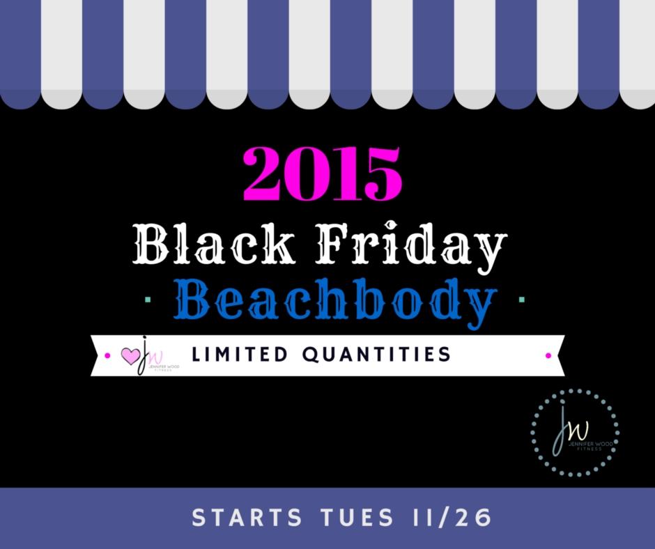 jennifer wood fitness beachbody black friday 2015 sale is here order here. Black Bedroom Furniture Sets. Home Design Ideas