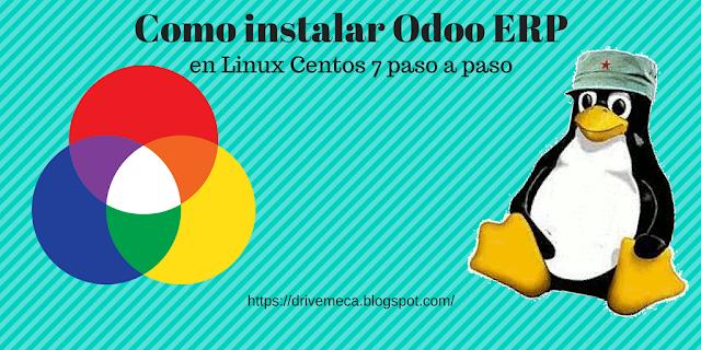 DriveMeca instalando Odoo en Linux Centos paso a paso