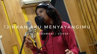 Lirik Lagu Ghea Indrawari - Ijinkan Aku Menyayangimu