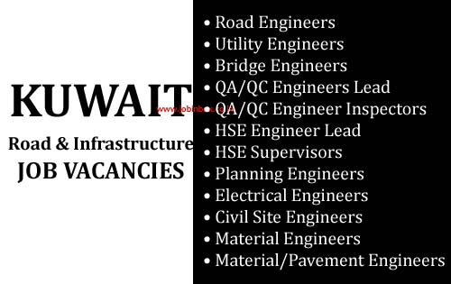 Large Number of Job Vacancies in Road & Infrastructure Company in Kuwait