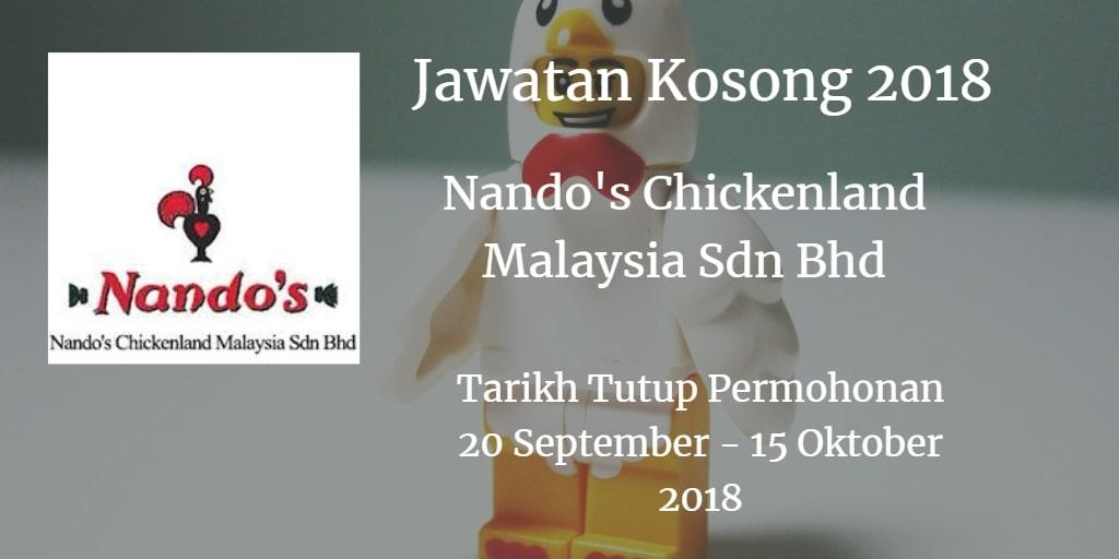 Jawatan Kosong Nando's Chickenland Malaysia Sdn Bhd 20  September - 15 Oktober 2018