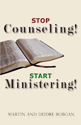 Martin & Deidre Bobgan-Stop Counseling! Start Ministering!-
