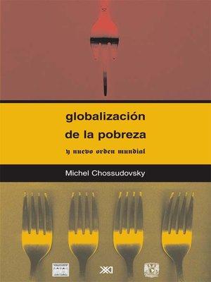 Globalización de la pobreza y nuevo orden mundial – Michel Chossudovsky