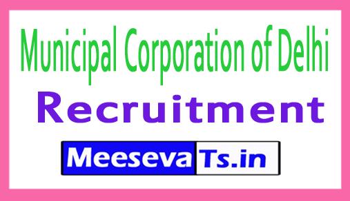 Municipal Corporation of Delhi MCD Recruitment Notification