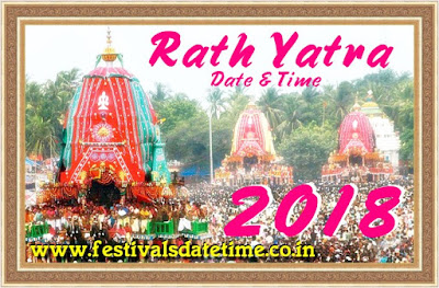 2018 Rath Yatra Date & Time in India, रथ यात्रा 2018 तारीख व समय