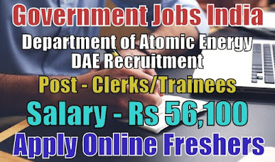 Department of Atomic Energy DAE Recruitment 2018
