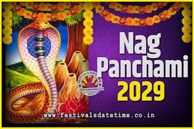 2029 Nag Panchami Pooja Date and Time, 2029 Nag Panchami Calendar