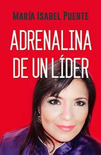 Adrenalina De Un Lider: Reconoce El Lider Que Hay En Ti PDF