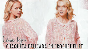 Delicada chaqueta en crochet filet / DIY