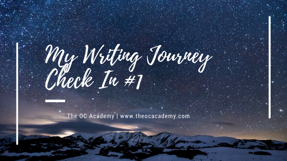 My Writing Journey Check In #1