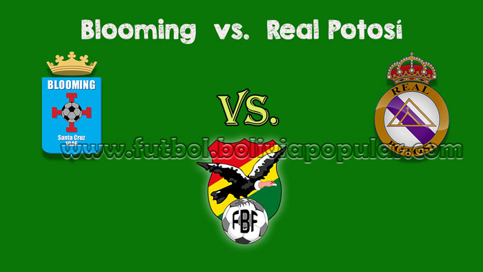 Blooming vs. Real Potosí - En Vivo - Online - Torneo Clausura 2018