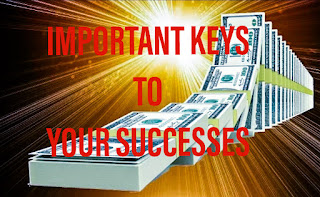 Important Keys To Your Successes.