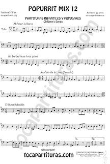 Partitura de Tuba Elicón (o Bajo Metal) Popurrí Mix 12 Partituras de Al Pasar la Barca, Mi Barba tiene tres pelos, El buen rabadan, Aur Clair de la luna Infanti Sheet Music for Tuba Music Scores