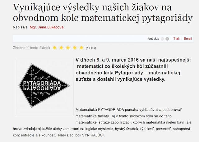 http://zshu.sk/index.php/nase-uspechy/uspechy-2015-2016/item/460-vynikajuce-vysledky-nasich-ziakov-na-obvodnom-kole-matematickej-pytagoriady