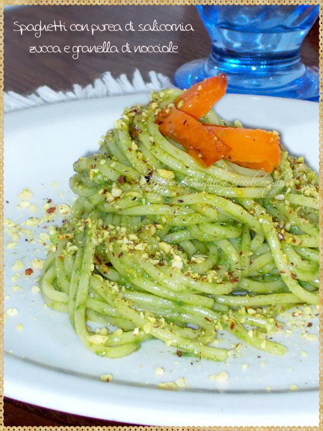 Spaghetti con purea di salicornia, zucca e granella di nocciole