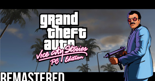 GTA VCS Remastered PC Trailer (FanMade)