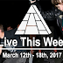 Live This Week: March 12th - 18th, 2017