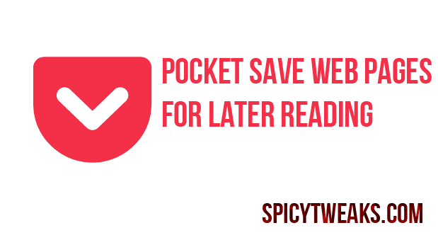 Pocket Saves Web Pages to Read Later