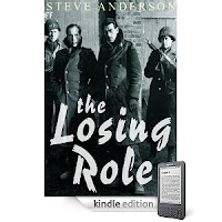 "Not since <i><b>Catch-22</b></i> has there been a genre-busting ""war novel"" like Our eBook Of The Day, Steve Anderson's <i><b>The Losing Role</b></i> - 4.7 stars and just 99 cents on Kindle! Here's a Free Sample"