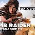 SHADOW OF THE TOMB RAIDER > Prepare-se para sexta feira!
