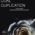 Dual Duplication LIMITED RELEASE
