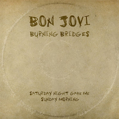 Bon Jovi - Saturday Night Gave Me Sunday Morning
