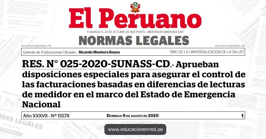 RES. N° 025-2020-SUNASS-CD.- Aprueban disposiciones especiales para asegurar el control de las facturaciones basadas en diferencias de lecturas de medidor en el marco del Estado de Emergencia Nacional