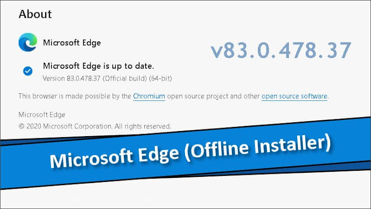 Microsoft Edge offline installer version 83.0.478.37 (stable) is now available for download