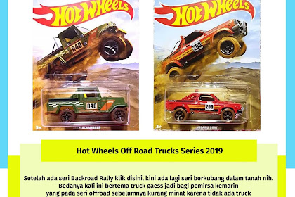 Hot Wheels Off Road Trucks Series 2019
