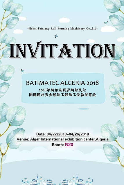The BATIMATEC ALGERIA 2018 Exhibition for Roll Forming Machine