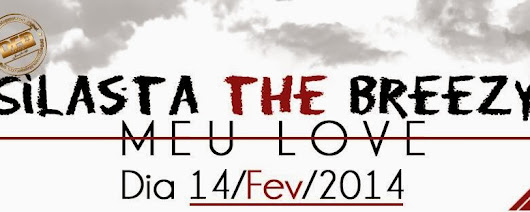 """MEU LOVE"" [SILASTA THE BREEZY] 