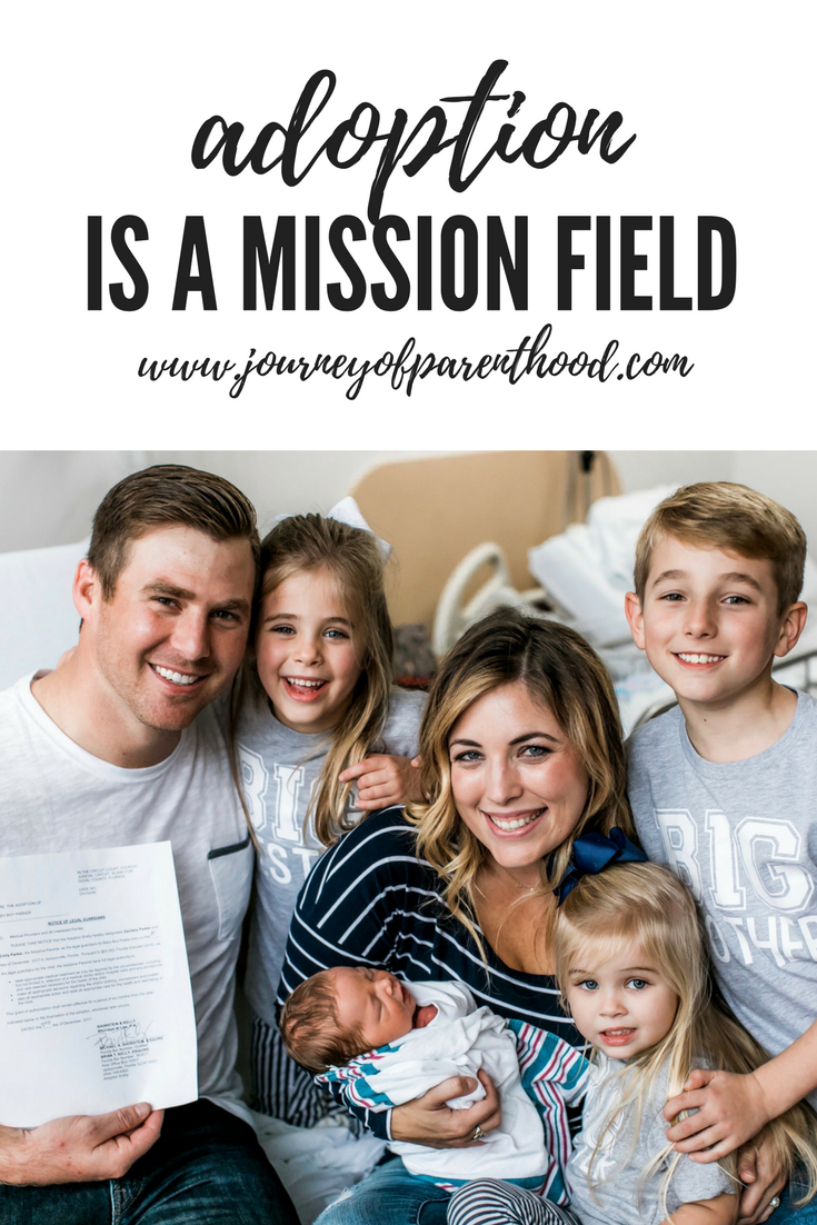 Adoption is a Mission Field || Find out why adoption is 100% a mission field that you can pursue as a family. #parenting #adoption #family #adoptionjourney #babies #children