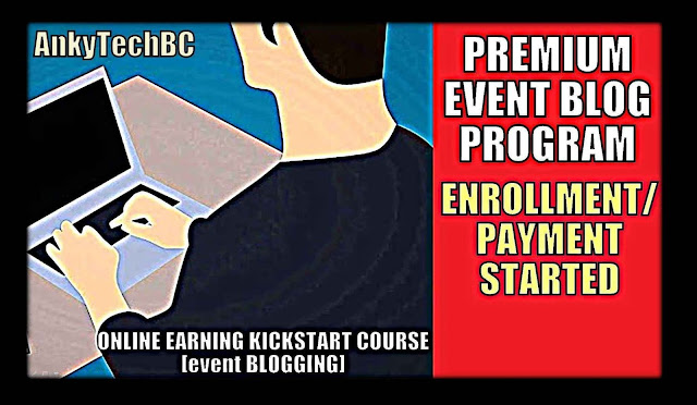 AnkyTechBC Official Event Blogging Course Enrollment/Payment Started