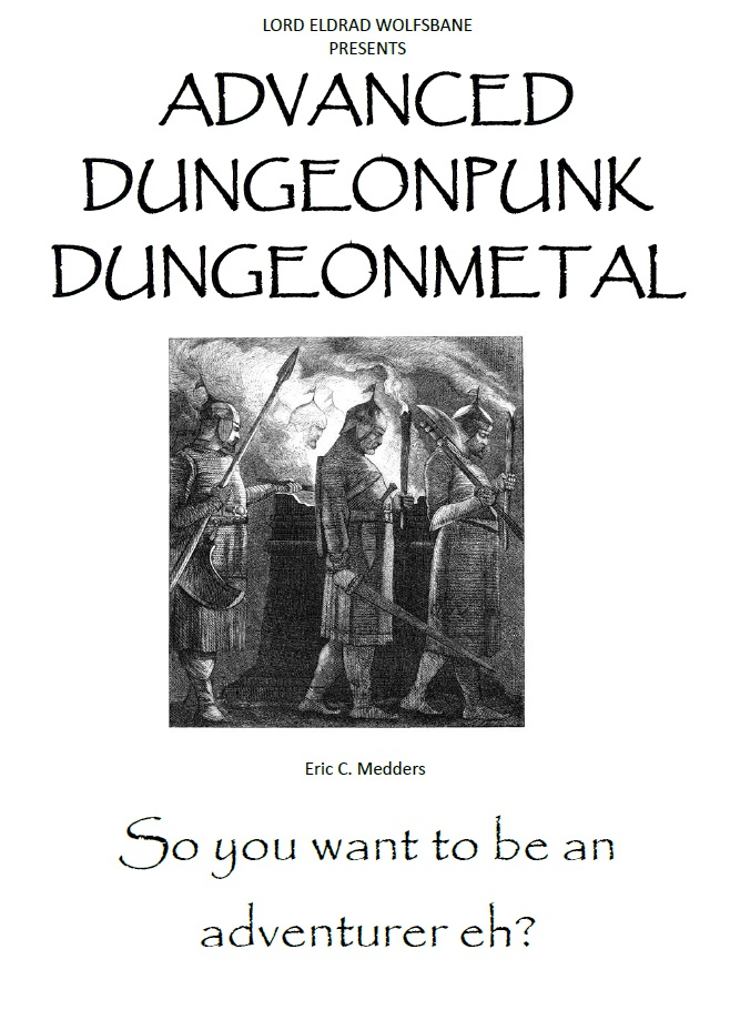 BACK TO THE DUNGEON!: ADVANCED DUNGEONPUNK DUNGEONMETAL