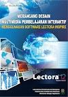 Lectora Inspire; Software Multimedia yang Wajib Dikuasai Guru